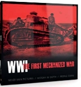 WWI The First Mechanized War Book
