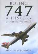 Boeing 747 History Delivering the Dream