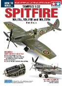 How to Build Tamiya's 1/32 Spitfire Mk IXc, VIII & Mk XVIe Book (Revised)