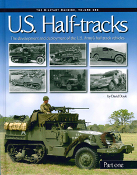 Military Machine U.S. Half-Tracks Vol. 1