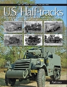 The Military Machine Vol.2: US Halftracks Part 2 (Hardback)