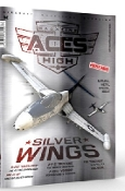 Aces High Magazine Issue 7: Silver Wings