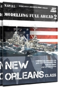 Modelling Full Ahead 2: New Orleans Class Book