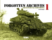 Forgotten Archives 1: The Lost Signal Corps Photos (Hardback)
