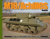 M10/Achilles: A Visual History of the US Army's WWII Tank Destroyer