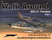 MiG-21 Fishbed Walk Around Pt.I