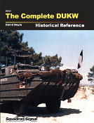 The Complete DUKW Historical Reference (HB)