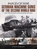 German Machine Guns Second World War