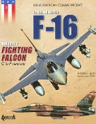 Lockheed Martin F-16 Fighting Falcon C to F Versions Volume II (SC)