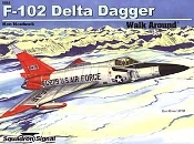 F-102 Delta Dagger Walk Around