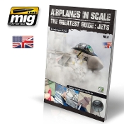 AIRPLANES IN SCALE 2: The Greatest Guide JETS (ENGLISH)