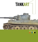 TankArt Vol.1: WWII German Armor (3rd Edition)