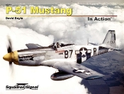 P-51 Mustang In Action (SC)