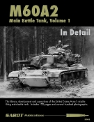 M60A2 Main Battle Tank Volume 1 - in Detail