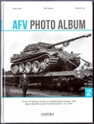 AFV Photo Album Vol.2: Armoured Fighting Vehicle on Czechoslovakian Territory 1945 (Hardback)