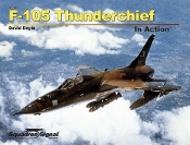 F-105 Thunderchief In Action (SC)