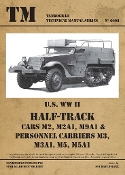Technical Manual: US WWII Halftrack Cars M2, M2A1, M9A1 & Personnel Carriers M3, M3A1, M5, M5A1