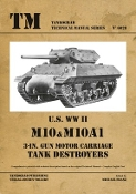 Technical Manual: US WWII M10 & M10A1 3-in Gun Motor Carriage Tank Destroyers