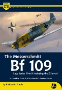 Airframe & Miniature 11: The Messerschmitt Bf109 Late Series F to K including Z Series