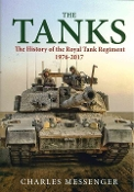The Tanks History of the Royal Tank Regiment 1976-2017 (HB)