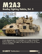 M2A3 Bradley Fighting Vehicle Vol 2
