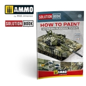 SOLUTION BOOK HOW TO PAINT MODERN RUSSIAN TANKS (Multilingual)